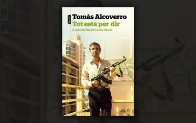 Tot està per dir - Tomás Alcoverro