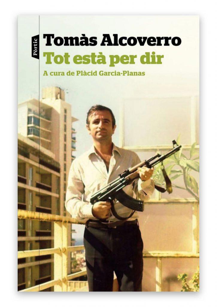 Tot està per dir - Tomàs Alcoverro